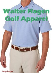 Walter Hagen essentials golf shirts. Your clothing including shorts, pants, skirts, and jackets, should be selected according to your personal style, comfort, the weather, and any dress code restrictions of the course on which you will be playing